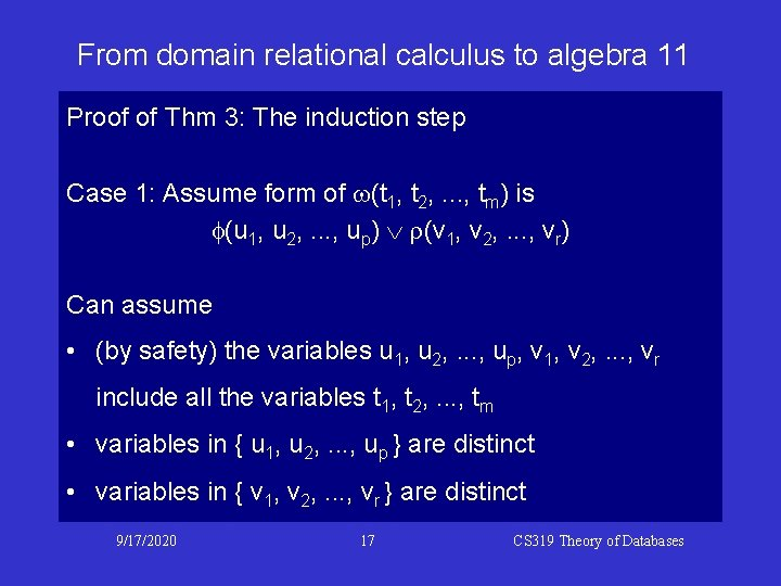 From domain relational calculus to algebra 11 Proof of Thm 3: The induction step