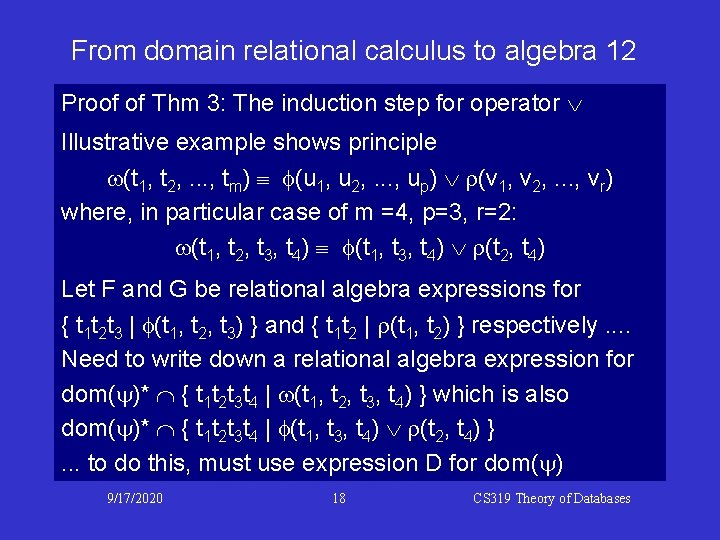 From domain relational calculus to algebra 12 Proof of Thm 3: The induction step