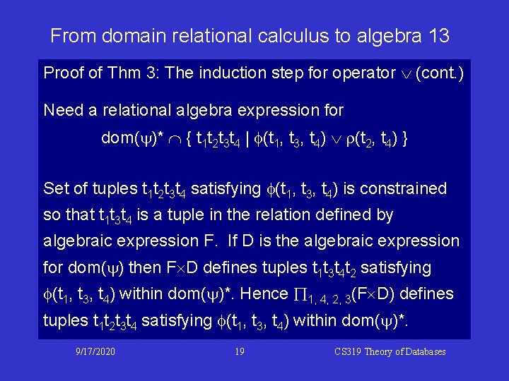 From domain relational calculus to algebra 13 Proof of Thm 3: The induction step