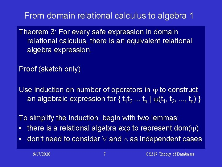 From domain relational calculus to algebra 1 Theorem 3: For every safe expression in