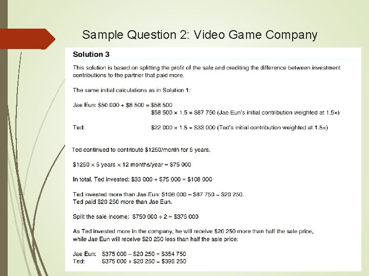 Sample Question 2: Video Game Company