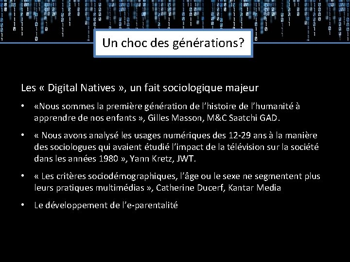 Un choc des générations? Les « Digital Natives » , un fait sociologique majeur