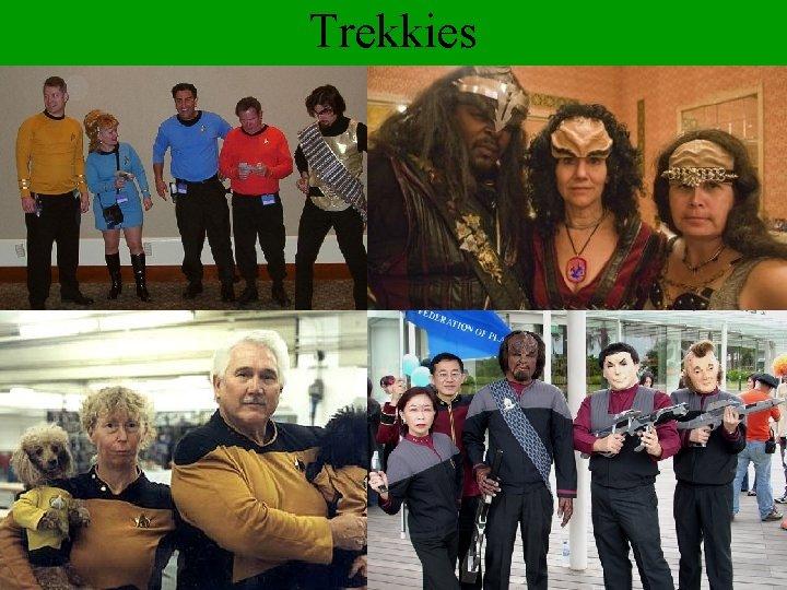 Trekkies