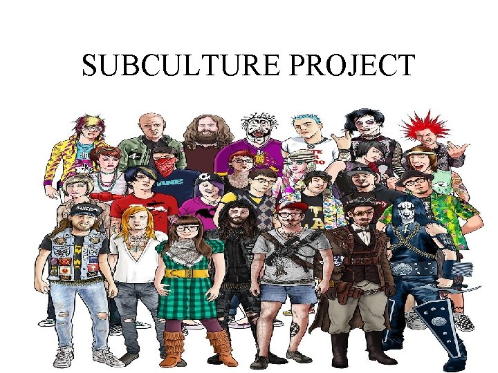 SUBCULTURE PROJECT