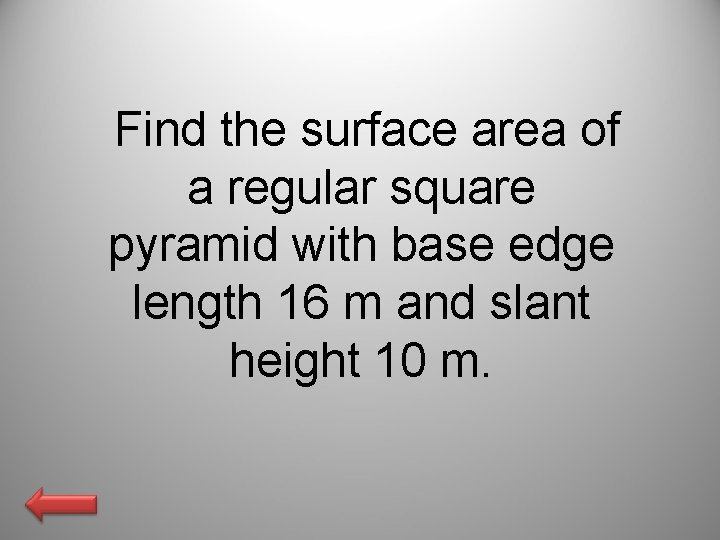 Find the surface area of a regular square pyramid with base edge length