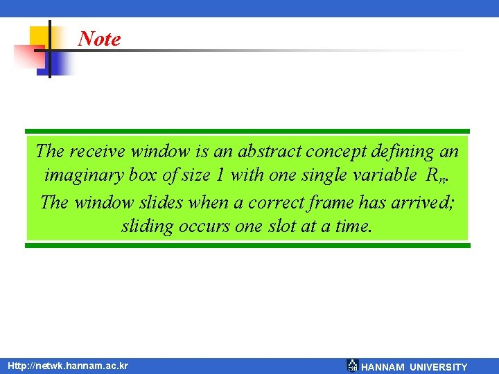 Note The receive window is an abstract concept defining an imaginary box of size