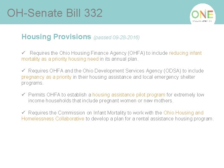 OH-Senate Bill 332 Housing Provisions (passed 09 -28 -2016) ü Requires the Ohio Housing