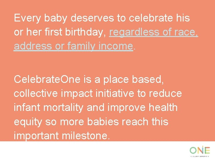Every baby deserves to celebrate his or her first birthday, regardless of race, address