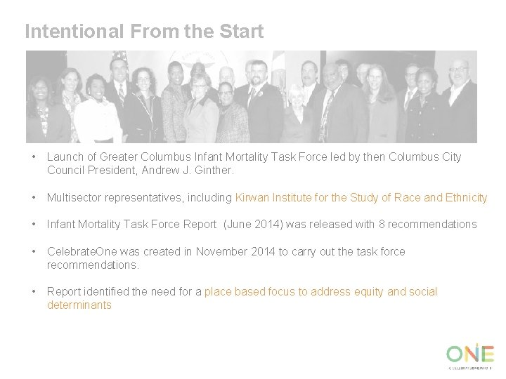 Intentional From the Start • Launch of Greater Columbus Infant Mortality Task Force led