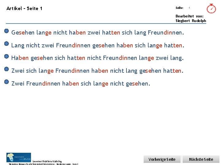 Übungsart: Artikel – Seite 1 Seite: 4 Bearbeitet von: Siegbert Rudolph Gesehen lange nicht