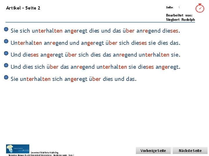 Übungsart: Artikel – Seite 2 Seite: 5 Bearbeitet von: Siegbert Rudolph Sie sich unterhalten