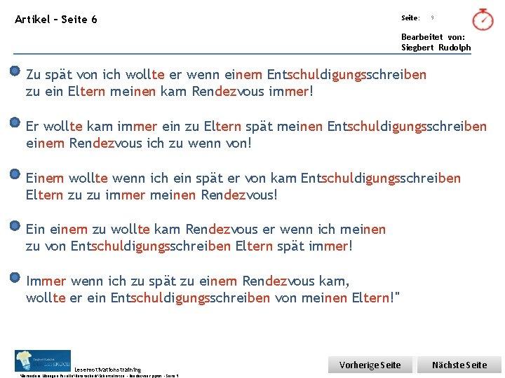 Übungsart: Artikel – Seite 6 Seite: 9 Bearbeitet von: Siegbert Rudolph Zu spät von