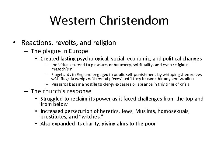 Western Christendom • Reactions, revolts, and religion – The plague in Europe • Created