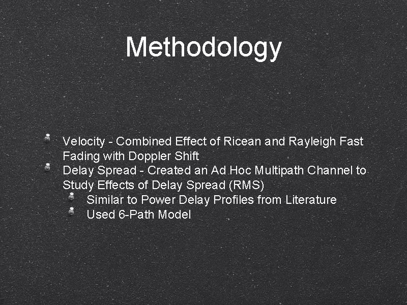 Methodology Velocity - Combined Effect of Ricean and Rayleigh Fast Fading with Doppler Shift