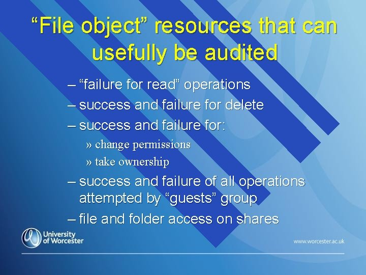"""""""File object"""" resources that can usefully be audited – """"failure for read"""" operations –"""