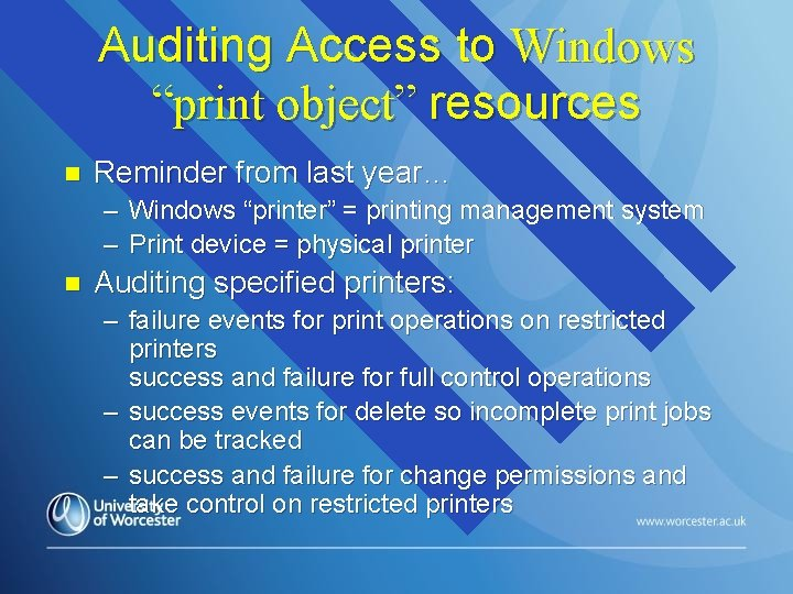 """Auditing Access to Windows """"print object"""" resources n Reminder from last year… – Windows"""