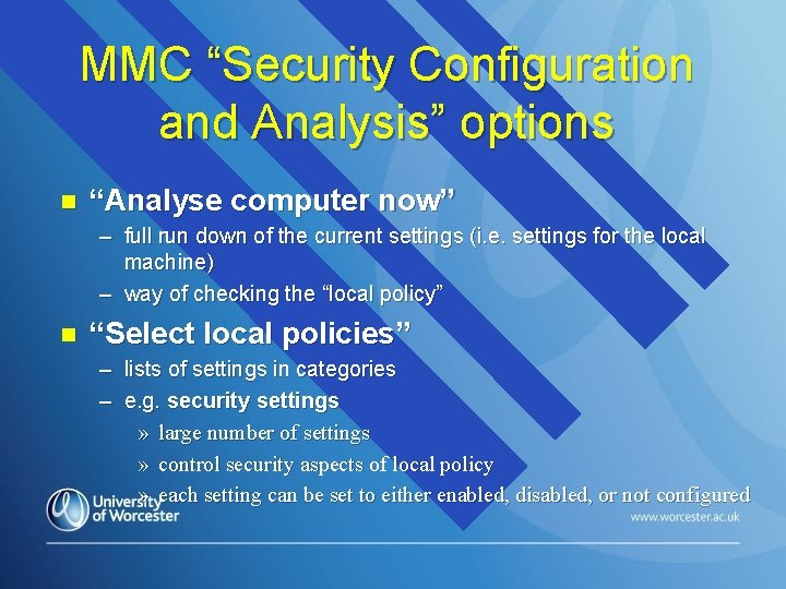 """MMC """"Security Configuration and Analysis"""" options n """"Analyse computer now"""" – full run down"""