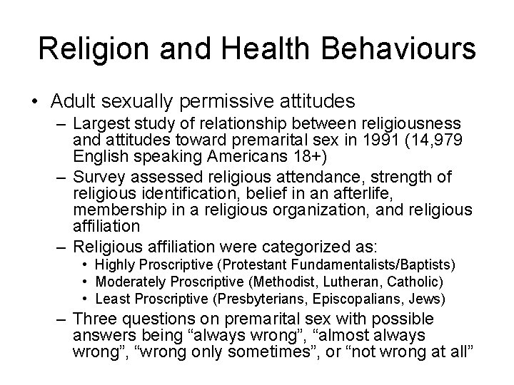 Religion and Health Behaviours • Adult sexually permissive attitudes – Largest study of relationship