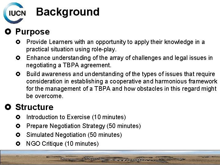 Background Purpose Provide Learners with an opportunity to apply their knowledge in a practical