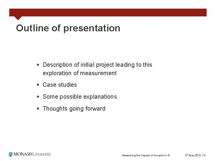Outline of presentation § Description of initial project leading to this exploration of measurement