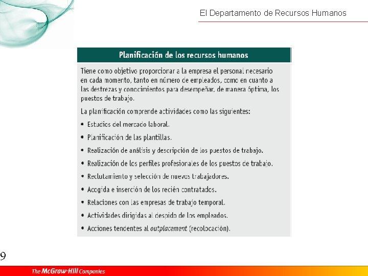9 El Departamento de Recursos Humanos