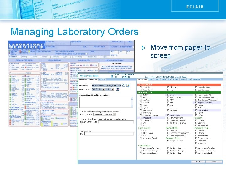 Managing Laboratory Orders Move from paper to screen