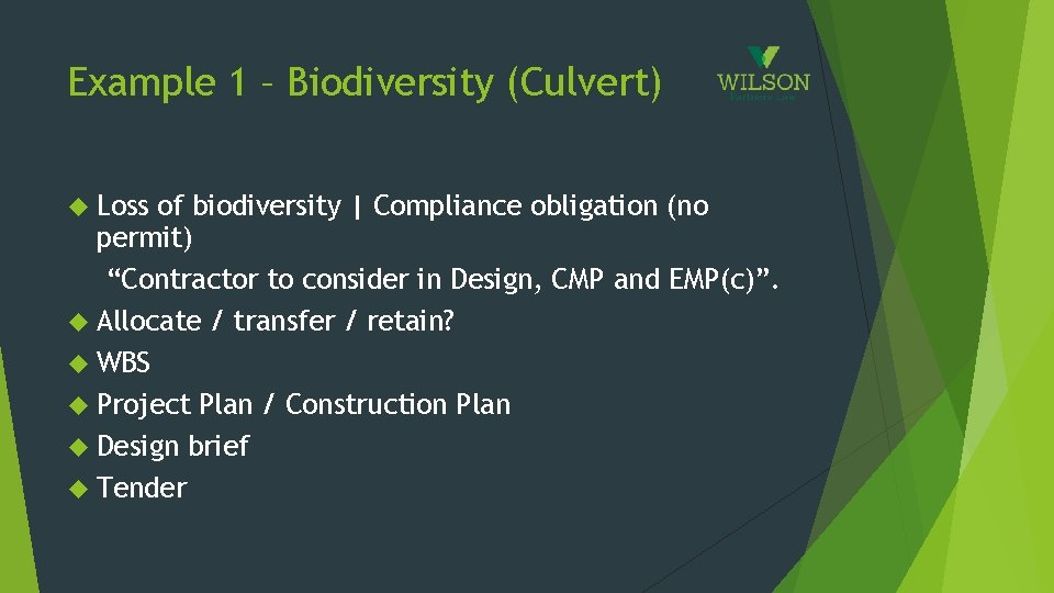 "Example 1 – Biodiversity (Culvert) Loss of biodiversity | Compliance obligation (no permit) ""Contractor"