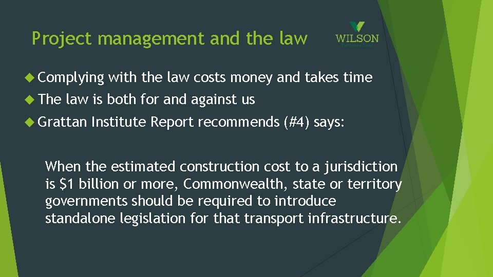 Project management and the law Complying The with the law costs money and takes