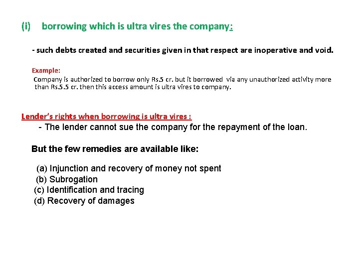 (i) borrowing which is ultra vires the company: - such debts created and securities