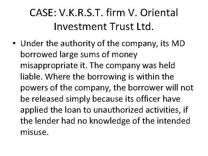 CASE: V. K. R. S. T. firm V. Oriental Investment Trust Ltd. • Under