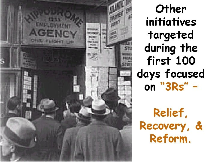 """Other initiatives targeted during the first 100 days focused on """" 3 Rs"""" –"""