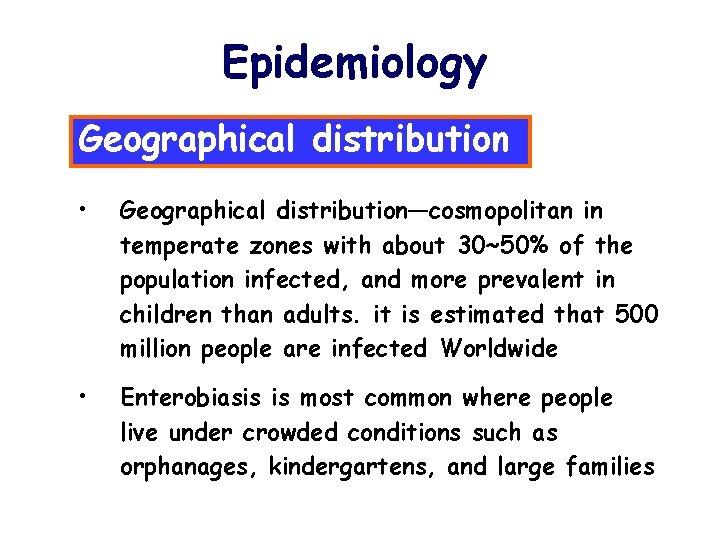 Enterobiosis epidemiológia - ronaykuria.hu
