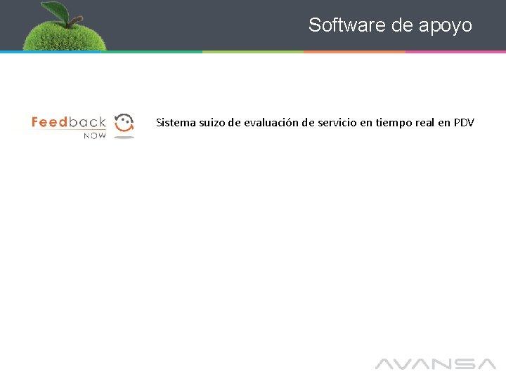 Software de apoyo Sistema suizo de evaluación de servicio en tiempo real en PDV