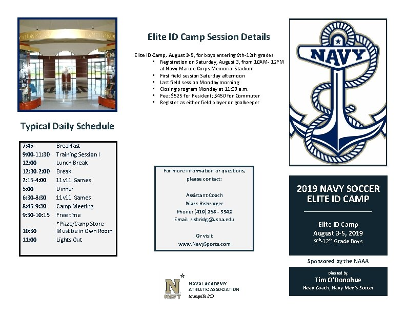 Elite ID Camp Session Details Elite ID Camp, August 3 -5, for boys entering