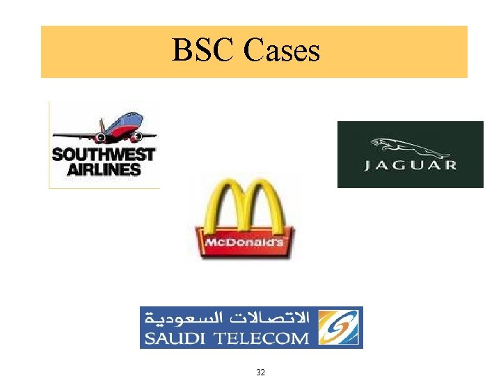 BSC Cases 32