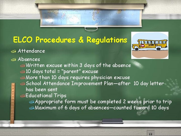 ELCO Procedures & Regulations / Attendance / Absences /Written excuse within 3 days of