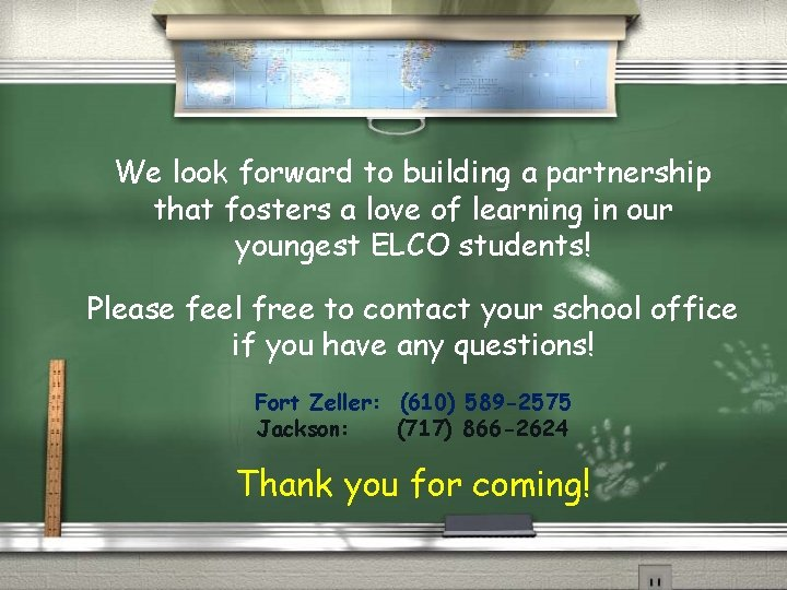 We look forward to building a partnership that fosters a love of learning in