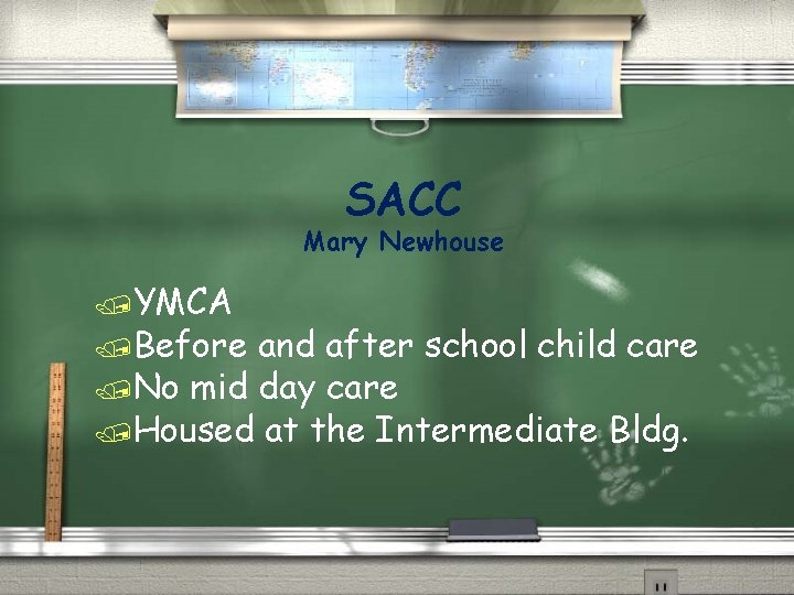 SACC Mary Newhouse /YMCA /Before and after school child care /No mid day care