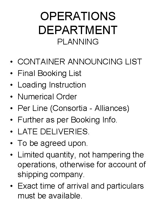 OPERATIONS DEPARTMENT PLANNING • • • CONTAINER ANNOUNCING LIST Final Booking List Loading Instruction