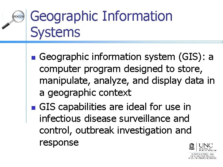 Geographic Information Systems n n Geographic information system (GIS): a computer program designed to
