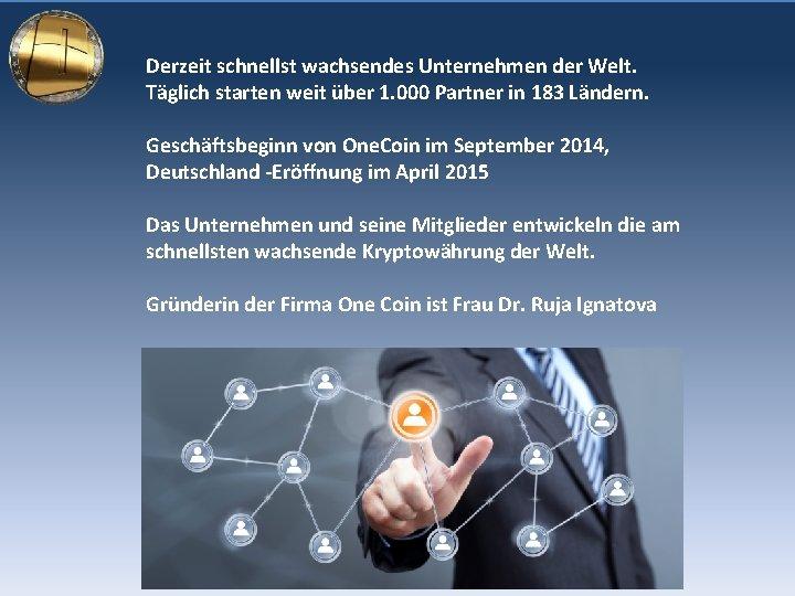 onecoin mitglieder investition in jede kryptowährung