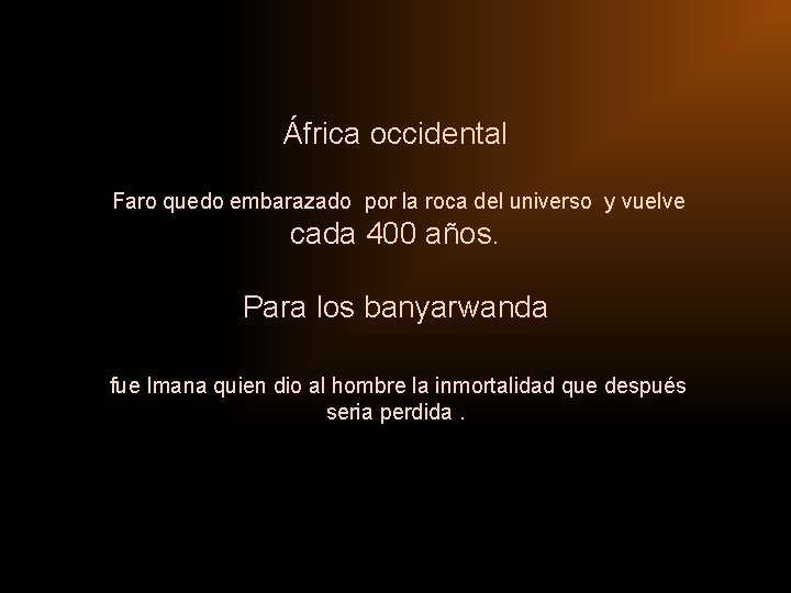África occidental Faro quedo embarazado por la roca del universo y vuelve cada 400