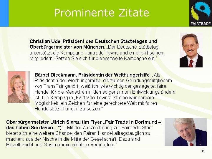 """Prominente Zitate Christian Ude, Präsident des Deutschen Städtetages und Oberbürgermeister von München: """"Der Deutsche"""