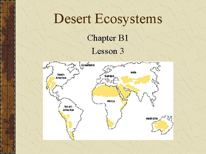 Desert Ecosystems Chapter B 1 Lesson 3