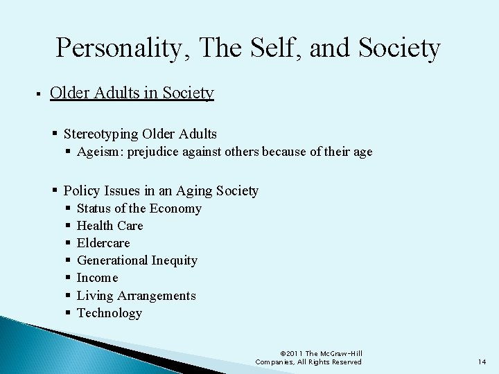 Personality, The Self, and Society § Older Adults in Society § Stereotyping Older Adults