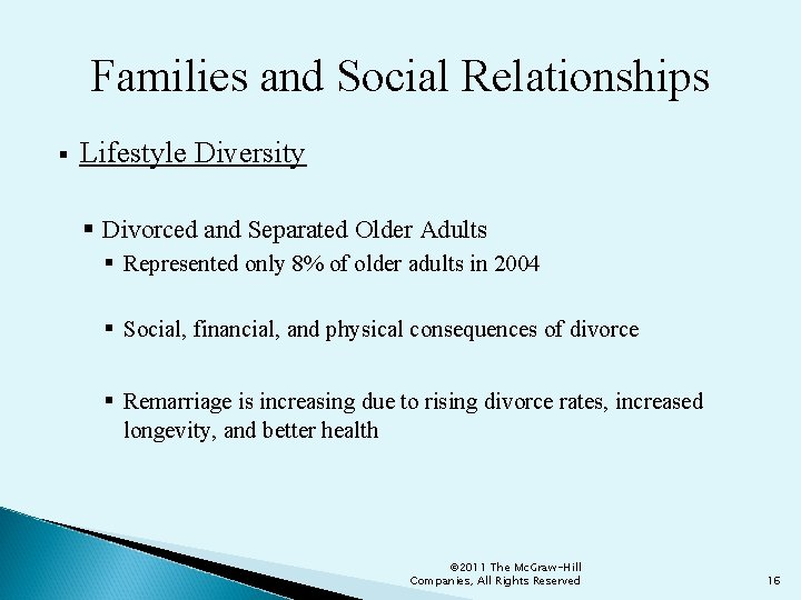 Families and Social Relationships § Lifestyle Diversity § Divorced and Separated Older Adults §