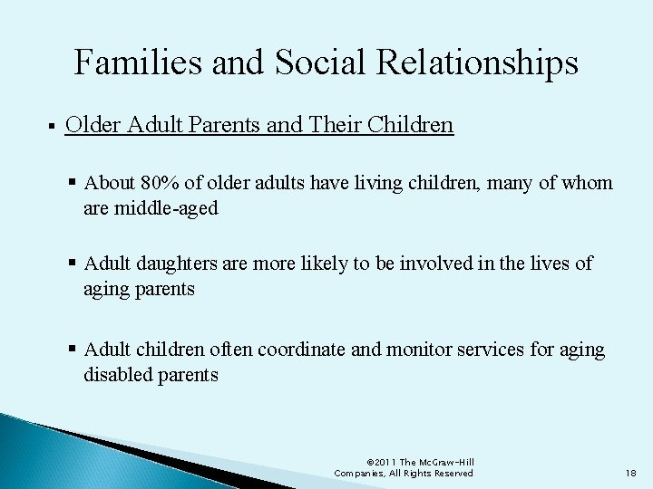 Families and Social Relationships § Older Adult Parents and Their Children § About 80%