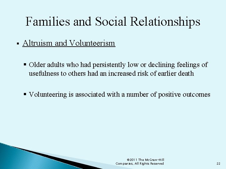 Families and Social Relationships § Altruism and Volunteerism § Older adults who had persistently