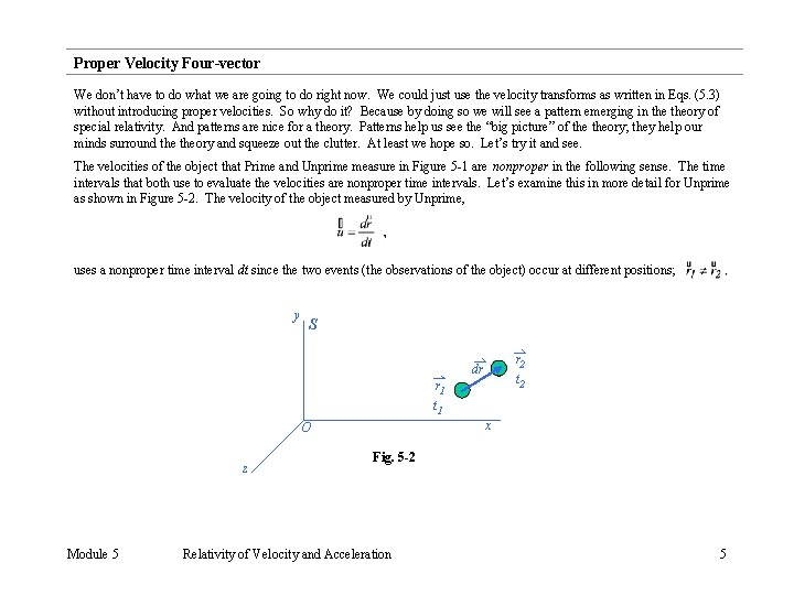 Proper Velocity Four-vector We don't have to do what we are going to do