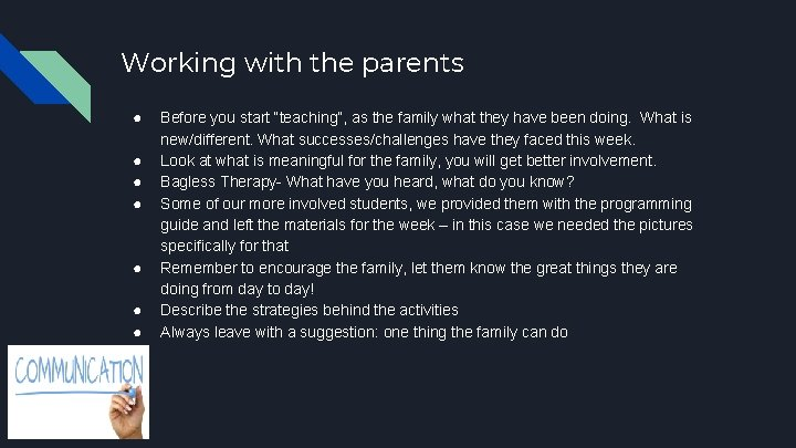 """Working with the parents ● ● ● ● Before you start """"teaching"""", as the"""